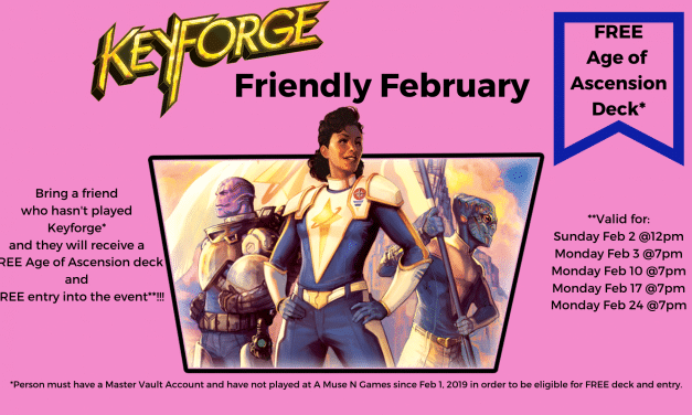friendly february- Bring a friend to Keyforge